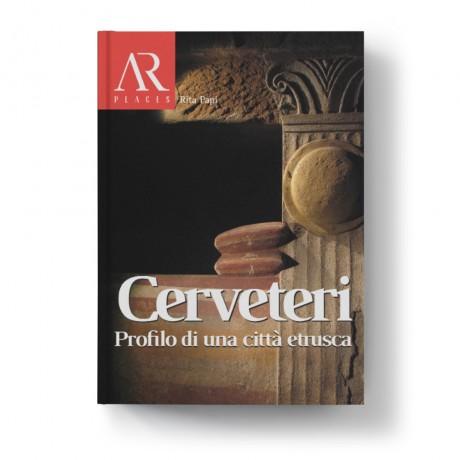 4. Cerveteri. Profilo di una città etrusca